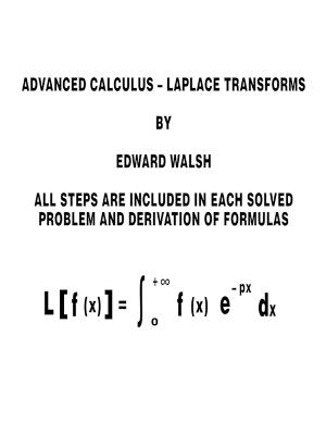 Advanced Calculus by Edward Walsh