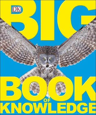 Big Book of Knowledge by DK