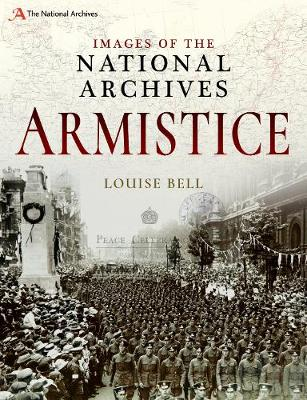 Images of The National Archives: Armistice by Louise Bell
