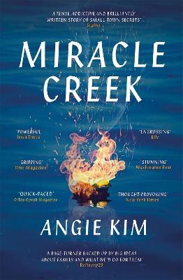 Miracle Creek: Winner of the 2020 Edgar Award for best first novel book