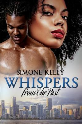 Whispers From The Past by Simone Kelly