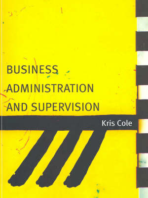 Business Administration and Supervision by Kris Cole