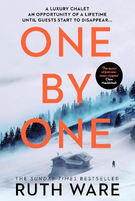 One by One: The snowy new thriller from the queen of the modern-day murder mystery by Ruth Ware