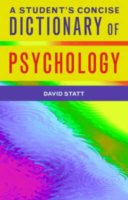 Student's Dictionary of Psychology by David A. Statt