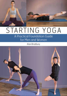 Starting Yoga by Alan Dr Bradbury