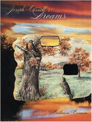 Joseph Cornell's Dreams by Catherine Corman