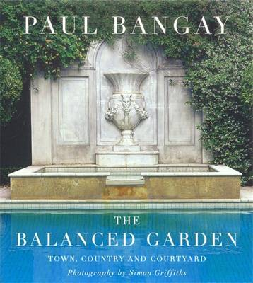 The Balanced Garden by Paul Bangay