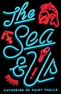 The Sea & Us by Catherine de Saint Phalle