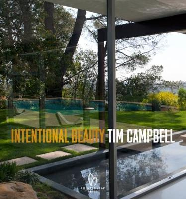 Intentional Beauty by Tim Campbell