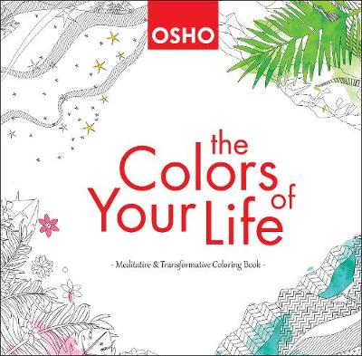 Colors of Your Life by Osho