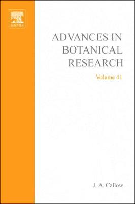 Advances in Botanical Research by J. A. Callow