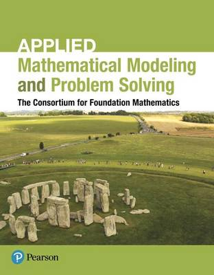 Applied Mathematical Modeling and Problem Solving by Consortium for Foundation Mathematics
