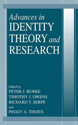 Advances in Identity Theory and Research by Peter J. Burke