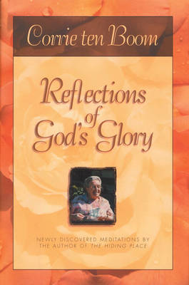 Reflections of God's Glory by Corrie Ten Boom