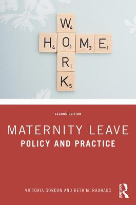 Maternity Leave: Policy and Practice book