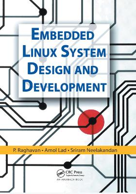 Embedded Linux System Design and Development book