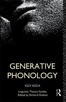 Generative Phonology by Iggy Roca