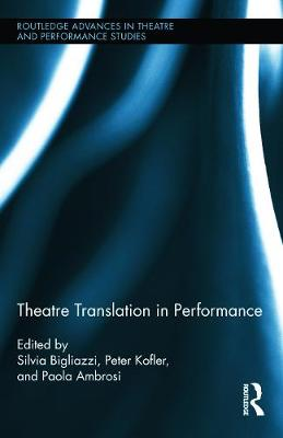 Theatre Translation in Performance book