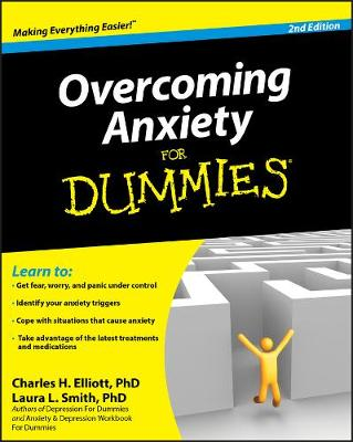 Overcoming Anxiety For Dummies by Charles H. Elliott