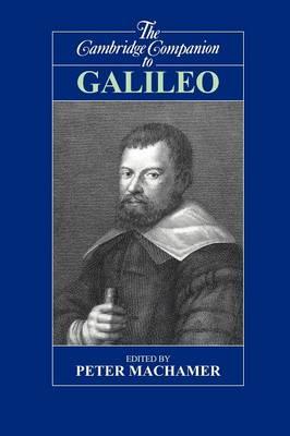 Cambridge Companion to Galileo by Peter Machamer