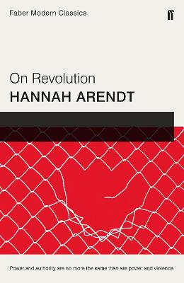 On Revolution by Hannah Arendt