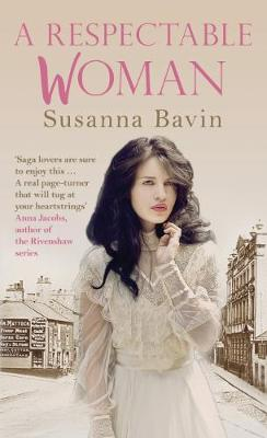 A Respectable Woman by Susanna Bavin