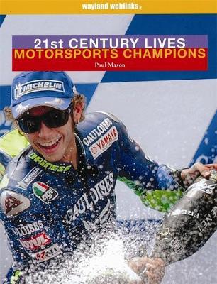 Motor Sports Champions by Paul Mason