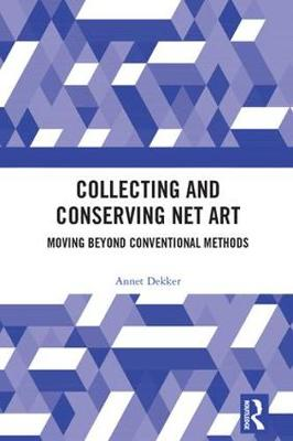 Collecting and Conserving Net Art book