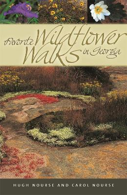 Favorite Wildflower Walks in Georgia by Hugh Nourse