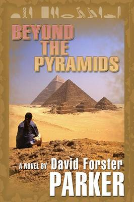 Beyond the Pyramids by David Parker