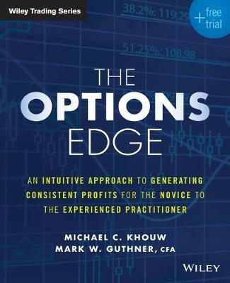The Options Edge + Free Trial by Michael C. Khouw
