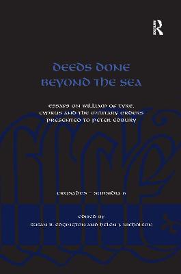 Deeds Done Beyond the Sea by Susan B. Edgington