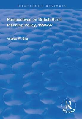 Perspectives on British Rural Planning Policy, 1994-97 book