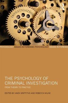 The Psychology of Criminal Investigation by Andy Griffiths