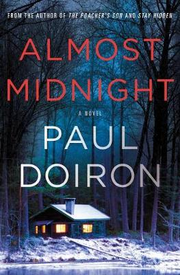 Almost Midnight: A Novel by Paul Doiron