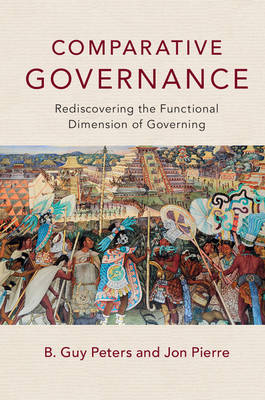 Comparative Governance by B. Guy Peters