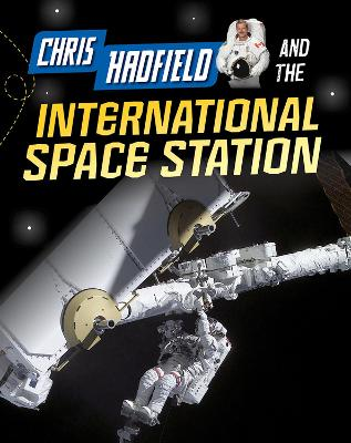 Chris Hadfield and the International Space Station book