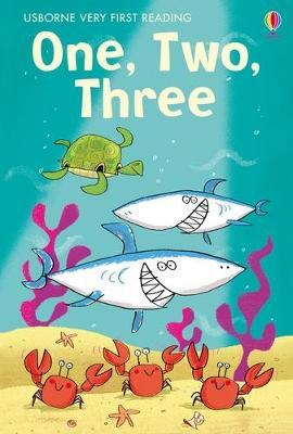 One, Two, Three Very First Reading Support Title by Sarah Horne
