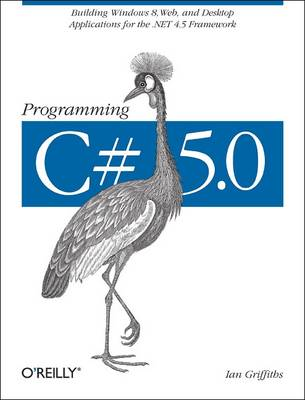 Programming C# 5.0 by Ian Griffiths