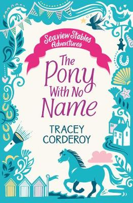 The Pony With No Name by Tracey Corderoy