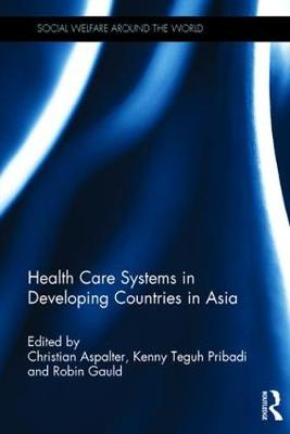 Health Care Systems in Developing Countries in Asia book