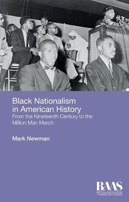 Black Nationalism in American History by Mark Newman