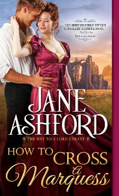 How to Cross a Marquess by Jane Ashford