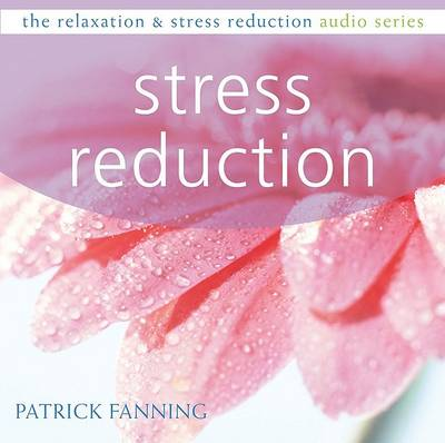 Stress Reduction CD by Patrick Fanning