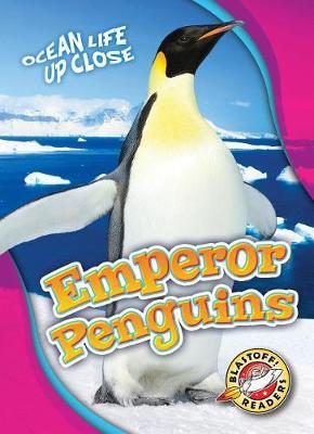 Emperor Penguins by Heather Adamson