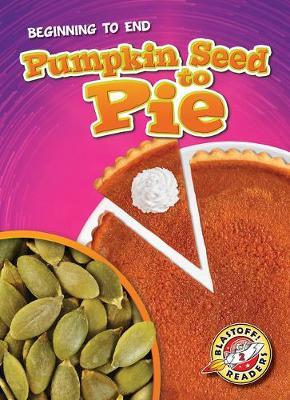 Pumpkin Seed to Pie book