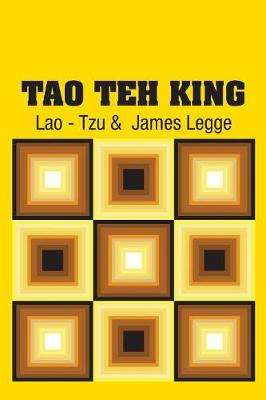 Tao Teh King by Lao - Tzu