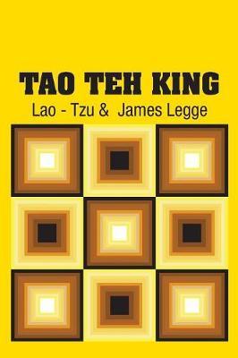 Tao Teh King by Lao - Tzu