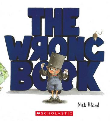 Wrong Book by Nick Bland