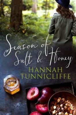 Season of Salt and Honey by Hannah Tunnicliffe
